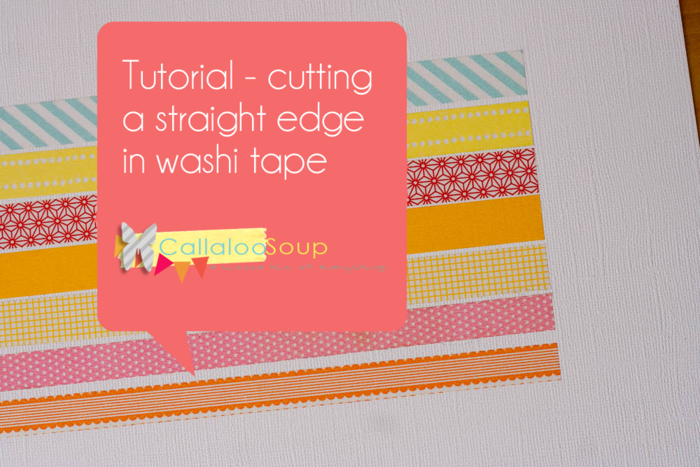 Washi Tape Tip - Callaloo Soup Blog copy